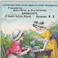 Quinine Hair Tonic Scalp Invigorator Syracuse NY Brown & Dawson Druggists Card