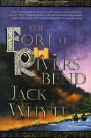 Fort at River's Bend Hardcover Jack Whyte