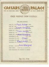 CAESARS PALACE SHOW SCHEDULE LAS VEGAS ANN MARGRET CHER TOM JONES SINATRA ANKA B