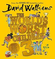 The World's Worst Children 3 Fiendishly funny new short stories David Walliams