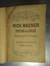 spartito completo primi del 1900, Richard Wagner Tristan und Isolde