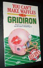 You Can't Make Waffles on a Gridiron – 28 NFL Team Recipes (Handi-Wrap II, 1987)