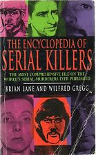 The Encyclopedia Of Serial Killers by Lane & Gregg (1992 paperback)