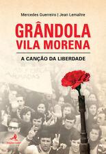 Grandola Vila Morena - A Canção da Liberdade. ENVÍO URGENTE (ESPAÑA)
