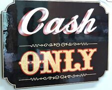 "Old Fashioned, Vintage, ""Cash Only"" Sign Tattoo,Business,Bar, Pub, Tavern, Nice"