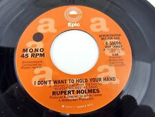 RUPERT HOLMES I Don't Want To Hold Your Hand - demonstration 45 Record