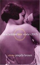 best lesbian love stories 2005 - edited by Angela Brown