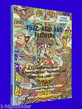 Fuzz Acid & Flowers Guide to American Garage Psychedelic Hippy Rock 1964-1975