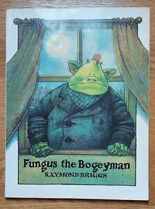 RAYMOND BRIGGS _ FUNGUS THE BOGEYMAN _ FN _ 1983 _