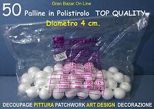 PALLINE SFERE POLISTIROLO 50 Pz 4 cm diam DECOUPAGE PITTURA DECORAZIONE