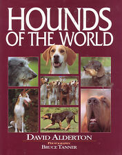 DOGS - HOUNDS OF THE WORLD David Alderton **BRAND NEW**