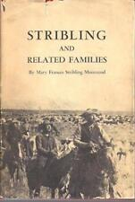 Stribling and Related Families Mary Frances Stribling Moursund Blanco Co Texas