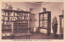 MODENA - R. Galleria e Museo Estense - Sala delle Maioliche