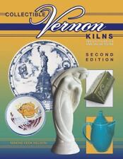New Collectible Vernon Kilns by Maxine Feek Nelson 2004  Hardcover Illustrated