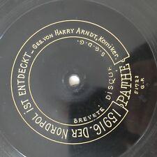 """HARRY ARNDT: Der Nordpol ist entdeckt / Gustav mit 'n (Pathé 15916/17 / 12"""" H&D)"""