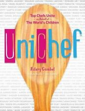 Unichef Top Chefs Unite in Behalf of the World's Children by Hilary Gumbel - NEW