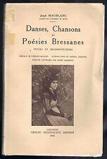 DANSES CHANSONS POÉSIES Bressanes de Joseph MAUBLANC Partition Texte Photos 1936