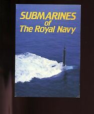 br- SUBMARINES OF THE ROYAL NAVY   Maritime Books,  VG 1st