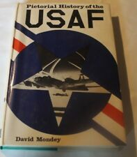 Pictorial History of the USAF by David Mondey