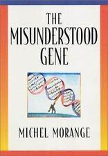 NEW - The Misunderstood Gene by Morange, Michel
