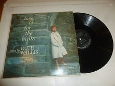 RUTH WALLIS & JIMMY CARROLL - Love is for the birds - 12-track Vinyl LP