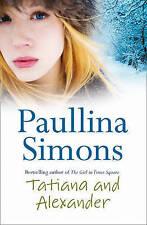 Tatiana and Alexander, Paullina Simons | Paperback Book | Good | 9780007118892