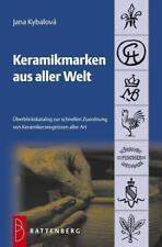 Keramikmarken aus aller Welt von Jana Kybalová (2012, Taschenbuch)