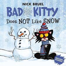 Bad Kitty Does Not Like Snow: Includes Stickers (Paperback or Softback)