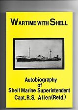 Wartime with Shell Shipping Autobiography WWII Convoys MAC Tankers by Allen