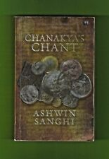 Chanakya's Chant by Ashwin Sanghi (2010, Paperback)