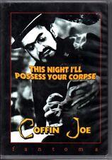Coffin Joe This Night I'll Possess Your Corpse Fantoma 2000 DVD
