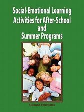 Social-Emotional Learning Activities for After-School and Summer Programs by Sus