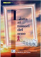 ITALIA -FOLDER 2006 -LOTTA AI TUMORI DEL SENO - VALORE FACCIALE € 12,00