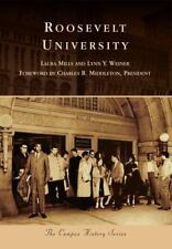 Roosevelt University (Campus History), Mills, Laura, Weiner, Lynn Y., Very Good