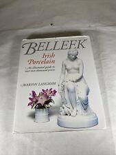 Belleek Irish Porcelain Illustrated Guide by Marion Langham EUC Hardback Cover