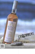 """PUBLICITE ADVERTISING   2012   BERTAUD BELIEU vin cuvée Prestige """"evidemment"""""""