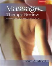 Massage Therapy Review : Passing the NCETMB and NCETM by Laura A. Abbott...