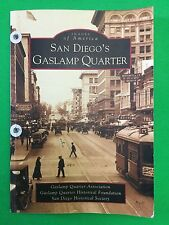 Images of America, San Diego's Gaslamp Quarters, 2003