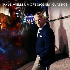 PAUL WELLER – MORE MODERN CLASSICS (NEW/SEALED) CD