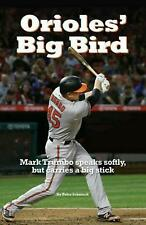 Orioles' Big Bird by Peter Schmuck Paperback Book Free Shipping!