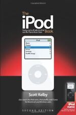 The iPod Book: Doing Cool Stuff with the iPod and the iTunes Music Store,Scott
