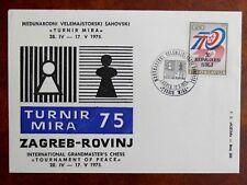 TIMBRES THEME DES ECHECS : YOUGOSLAVIE 1975 TOURNOI MIRA ZAGREB 12. 5. 1975 TBE