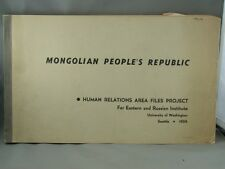 MONGOLIAN PEOPLE'S REPUBLIC Far Eastern and Russian Institute Monograph 1956