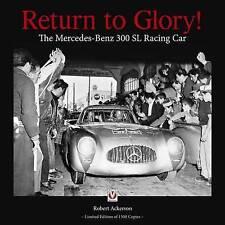 Return to Glory! The Mercedes 300 SL Racing Car Book
