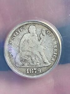 1879 Seated Liberty Silver Dime- ANACS Certified, Good 4