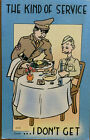 WWII Postcard MWM Army Comic Series The Kind of Service I Don't Get Cartoon