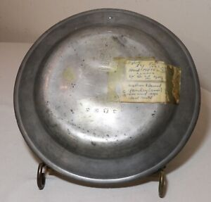 rare antique 18th century Master William Cowell forged pewter dinner plate dish