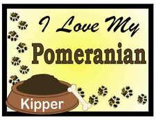 Pomeranian Personalized I Love My Pomeranian Magnet