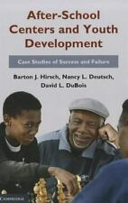 After-School Centers and Youth Development : Case Studies of Success and...