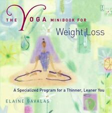 The Yoga Minibook for Weight Loss: A Specialized Program for a Thinner, Leaner Y